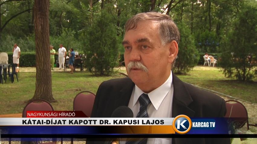 KÁTAI-DÍJAT KAPOTT DR. KAPUSI LAJOS