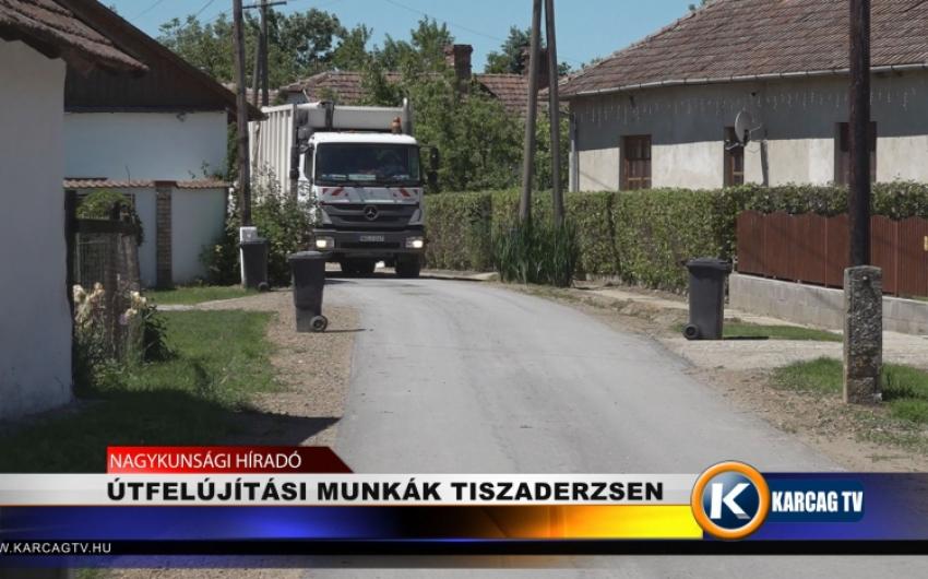 ÚTFELÚJÍTÁSI MUNKÁK TISZADERZSEN